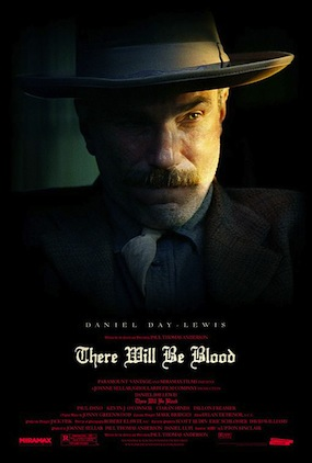 There Will Be Blood, 2007